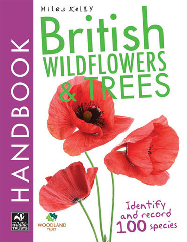 British Wildflowers and Trees Handbook is a concise UK plant identification guide for kids aged 8+.