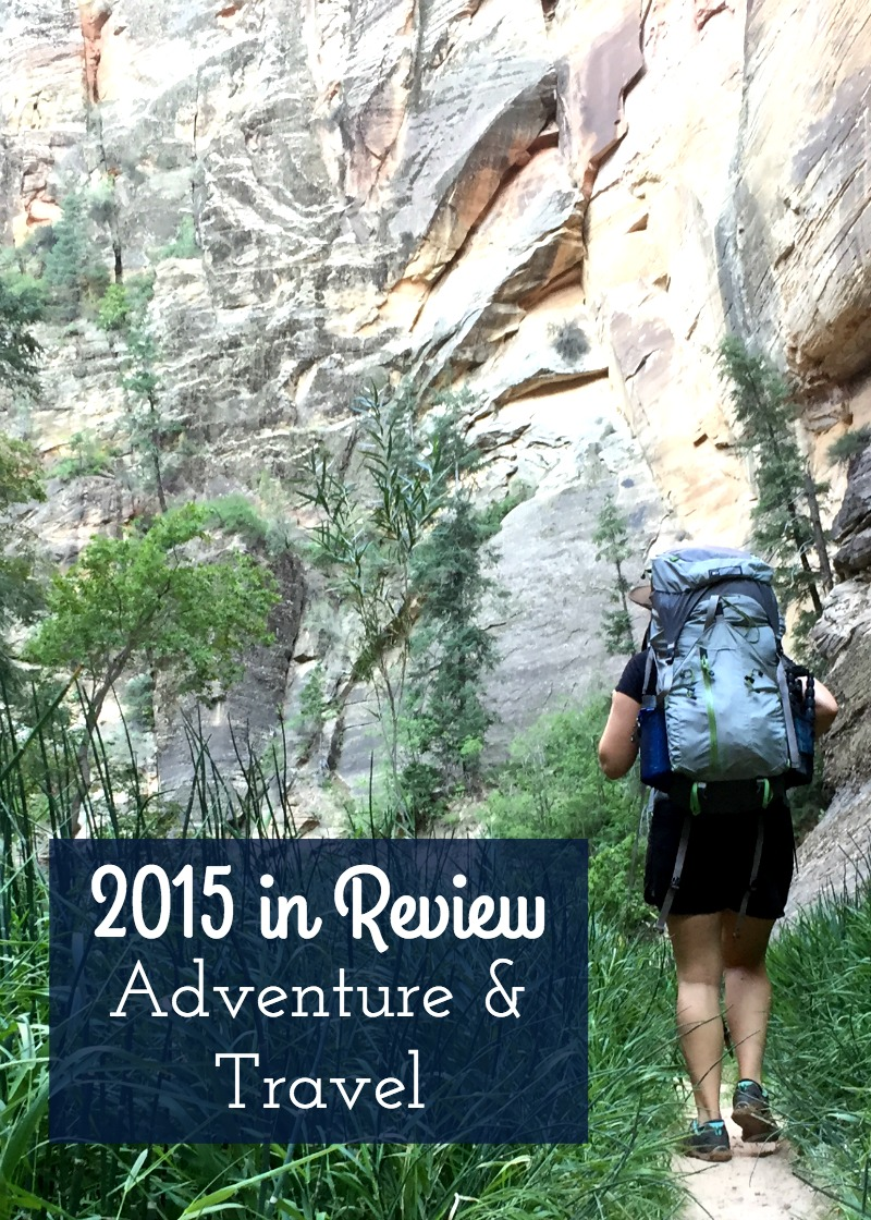 2015 Year in Review - Adventure and Travel Posts from Kam of Campfire Chic