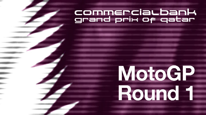 Commercialbank Grand Prix of Qatar – MotoGP Round 1 Result