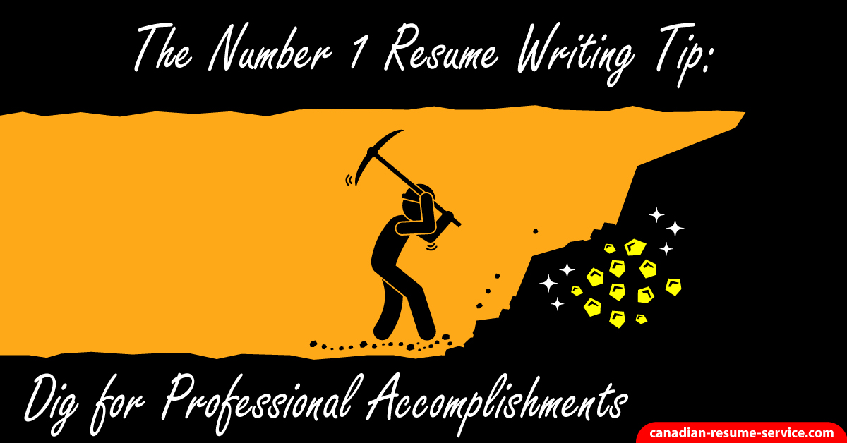 The Number 1 Resume Writing Tip Dig for Professional Accomplishments