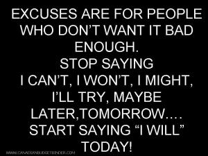 excuses-are-for-people-who-don't-want-it-bad-enough