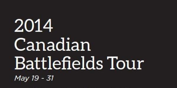 2014 Canadian Battlefields Tour – with Dr. Geoffrey Hayes