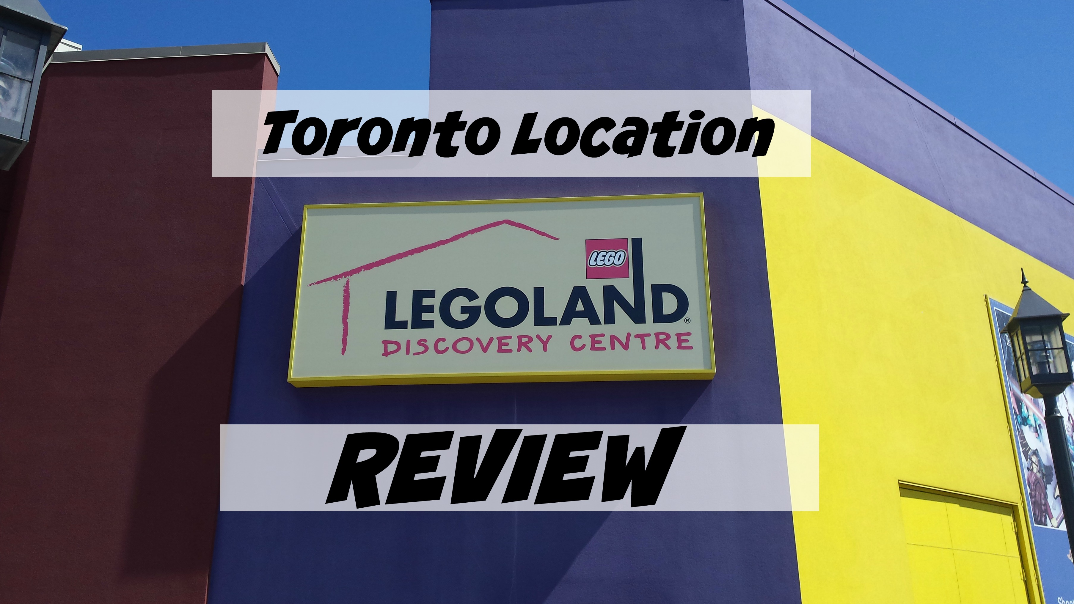 Review of Toronto LEGOLAND
