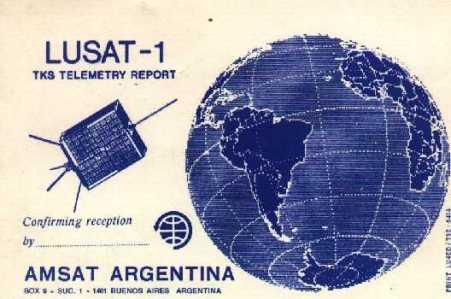 Una tarjeta para conformación de radioaficionados  del que verdaderamente fue el primer satélite argentino (1990).
