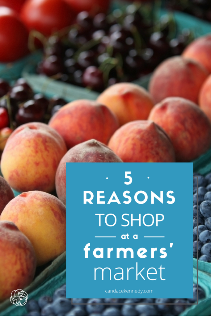 Top 5 Reasons to Shop at a Farmers' Market