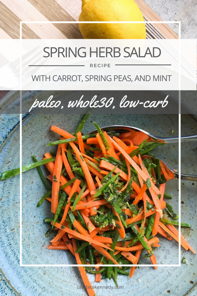 RECIPE: Spring Herb Salad with Carrots, Spring Peas, and Mint | Paleo, Whole30, Low-Carb