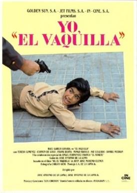 CIBASS Cartel de la película Yo el Vaquilla
