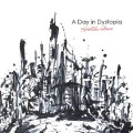 森広隆「A Day in Dystopia」