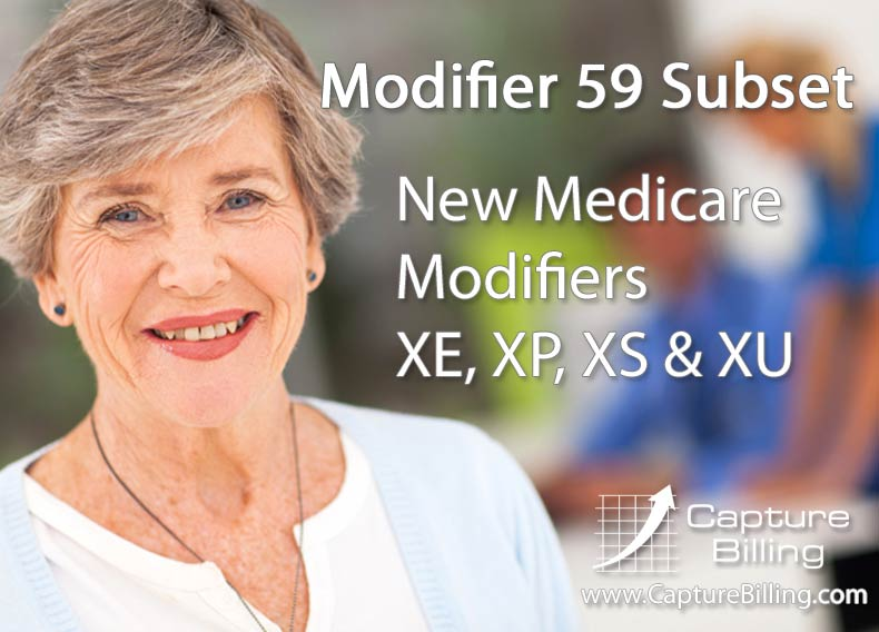 New Medicare 59 Modifiers \u2013 XE, XP, XS, XU