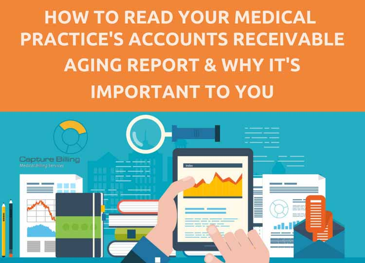 How to Read Your Practice\u0027s Accounts Receivable Aging Report