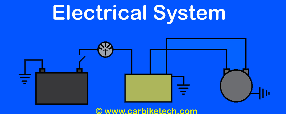 How The Vehicle Electrical System Functions? Explained - CarBikeTech