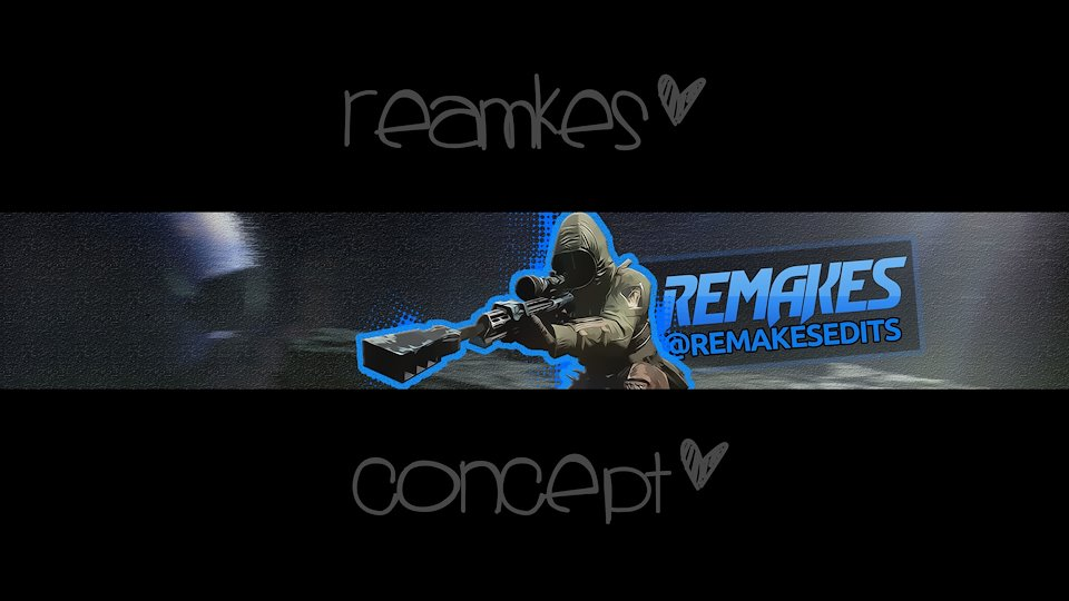 Remakes - Channel Art/ Banners