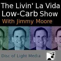 Jimmy Moore's Livin' La Vida Low-Carb Show