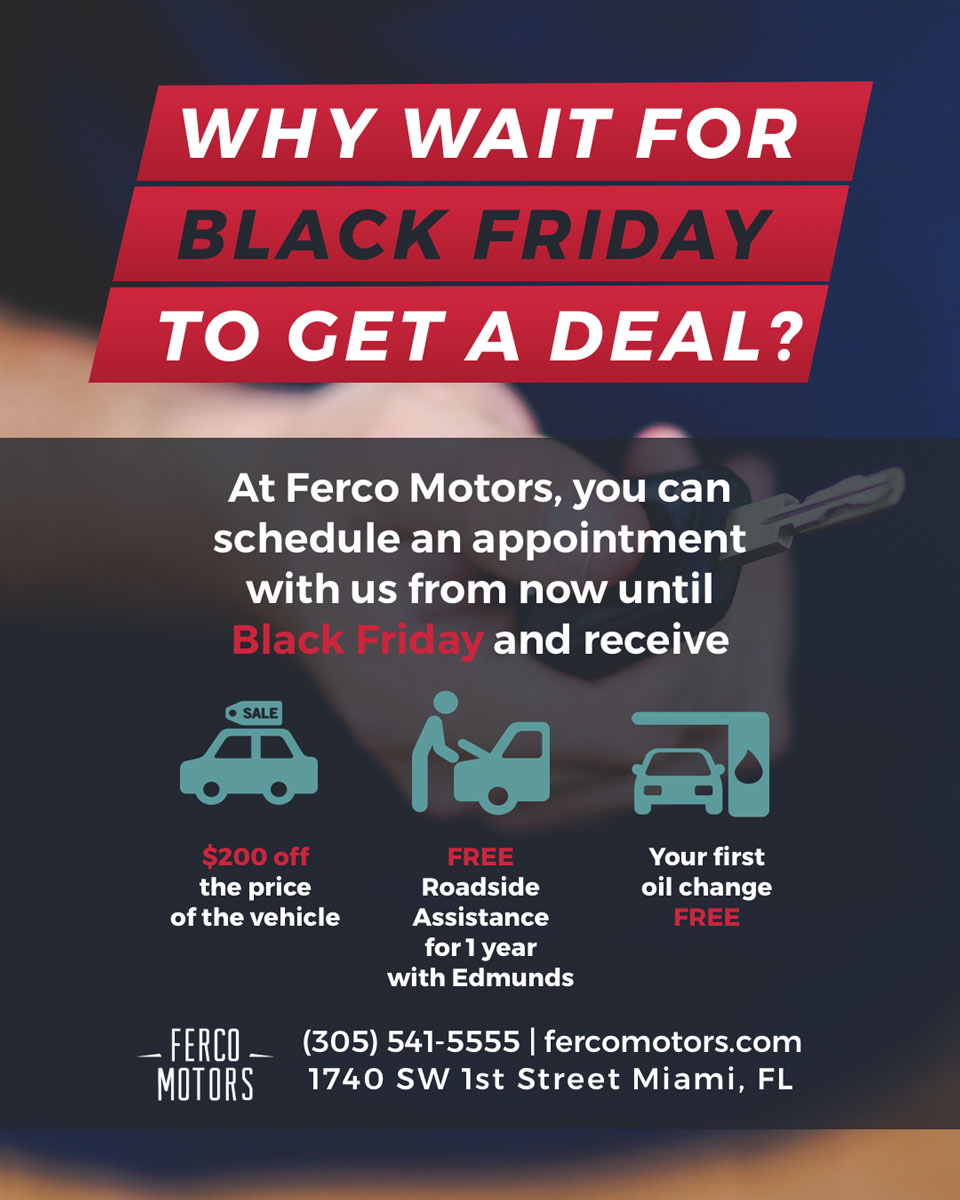 Black Friday Specials Black Friday Specials Ferco Motors Miami Used Cars Dealer