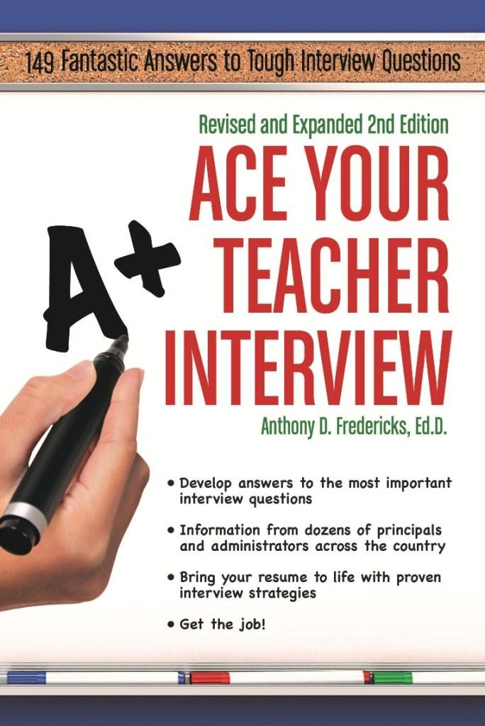 Ace Your Teacher Interview - Cardinal Publishers Group - interview questions for teachers