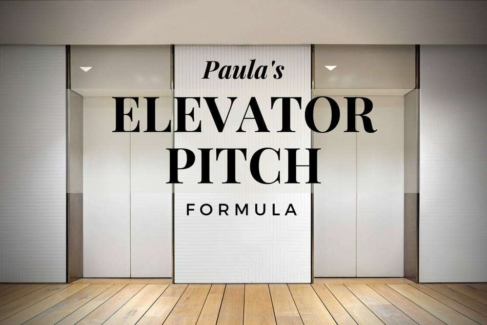 Paula\u0027s Elevator Pitch Formula \u2022 Career Authors