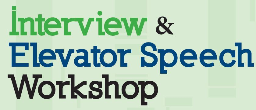 Interview and Elevator Speech Workshop Career  Life Planning Center