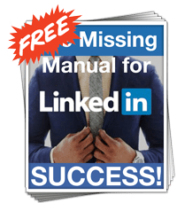 The Missing Manual to LinkedIn Success