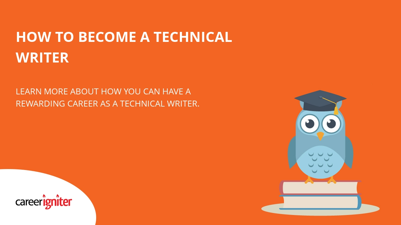 Writer Employment How To Become A Technical Writer Career Igniter