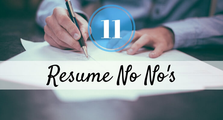 11 Things You Should Never Put On A Resume Career Made Simple