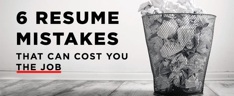 6 resume mistakes that can cost you the job - Workopolis Blog