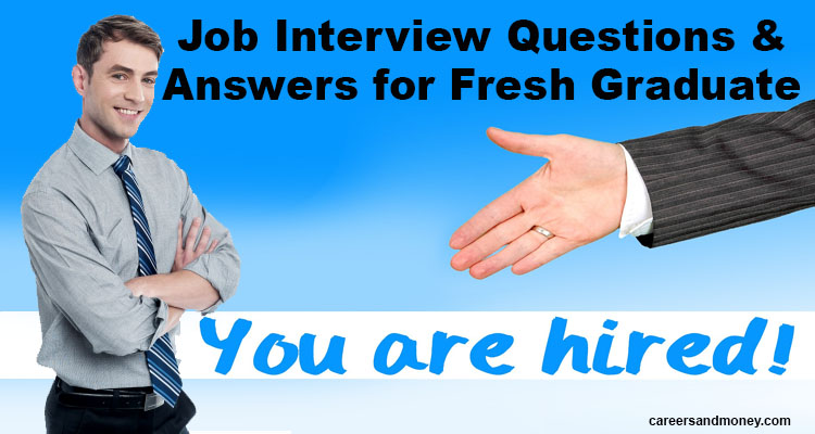 Job interview questions and answers for freshers - Best Interview Answers
