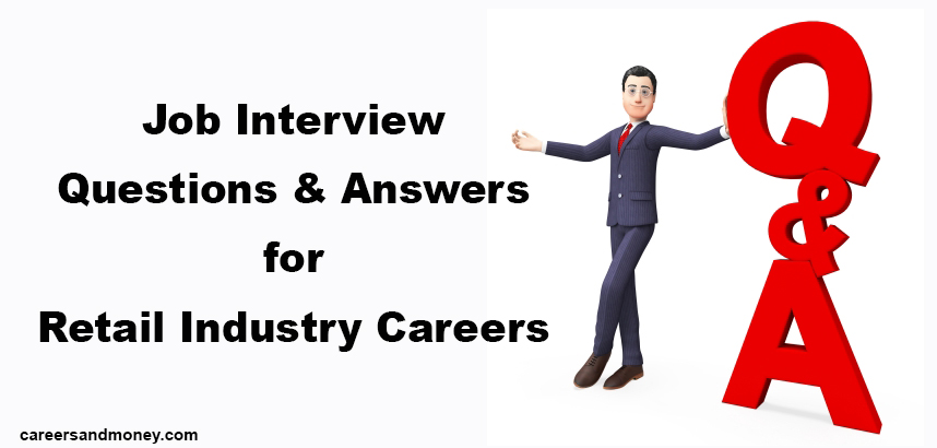 Job Interview Questions and Answers for Retail Industry Careers - sales team leader interview questions