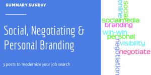 Summary Sunday: Social, Negotiating and Branding Skills