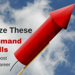 Emphasize These 3 In-Demand Skills To Boost Your Career