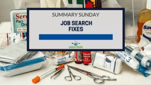 Summary Sunday: Job Search Fixes