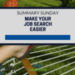 Summary Sunday: Make Your Job Search Easier