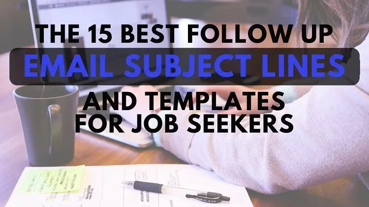 15 Best Follow Up Email Subject Lines and Templates for Job Seekers - follow up letter after resume