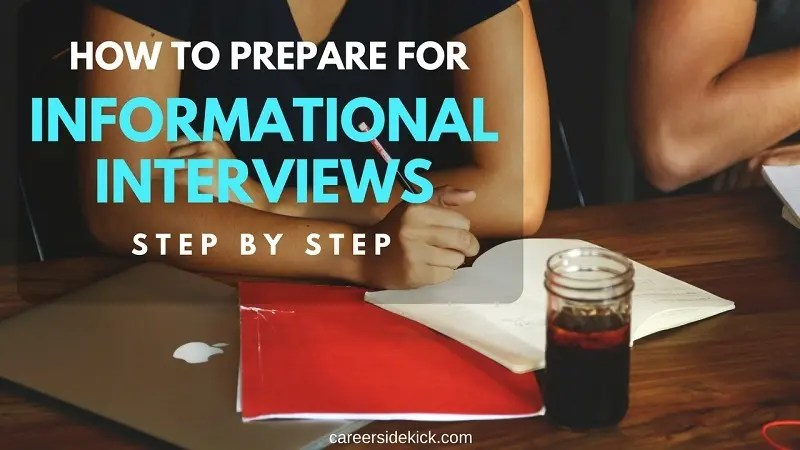 How to Prepare for an Informational Interview \u2022 Career Sidekick