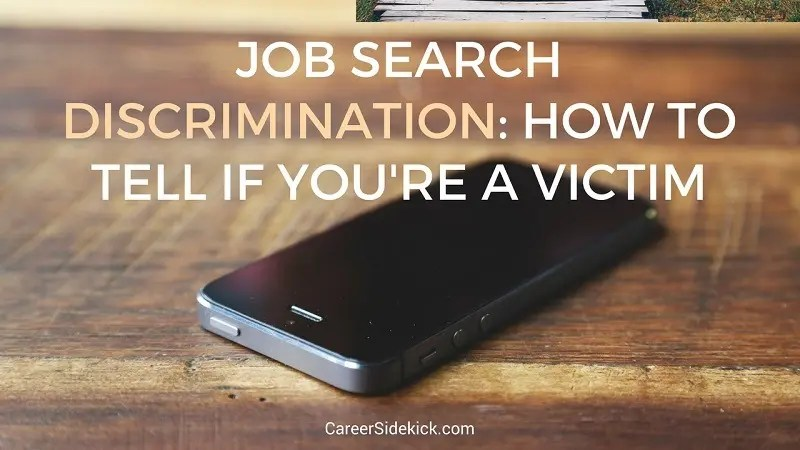 How to Tell If You\u0027re Being Discriminated Against In Your Job Search