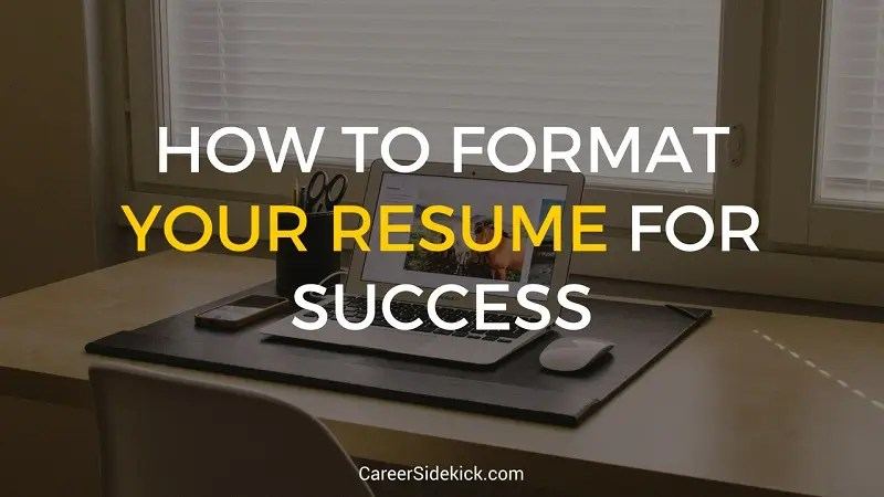 Resume\/CV Archives u2022 Career Sidekick - how to format your resume