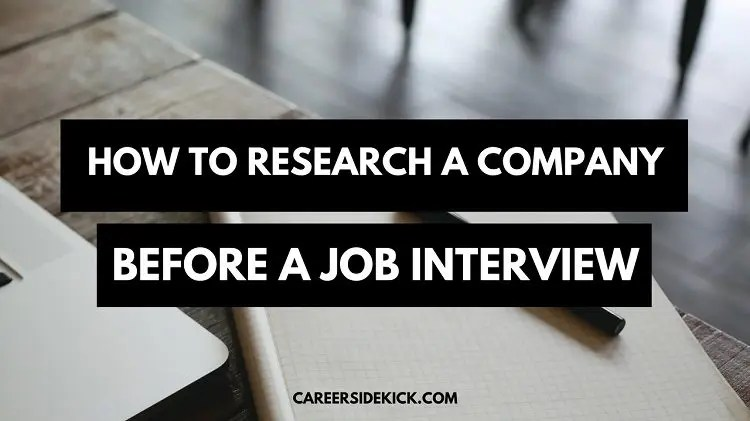 How to Research a Company Before Your Job Interview \u2022 Career Sidekick