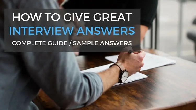 Interview Sample Answers - 3 Rules to Follow to Give the BEST