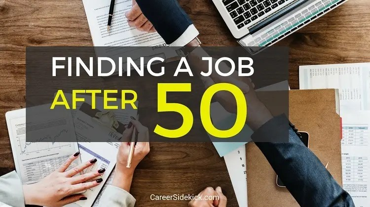 Best Ways to Find a Job After 50 \u2022 Career Sidekick