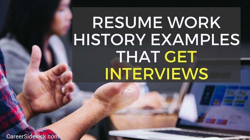 Resume Employment History Samples That Get Interviews \u2022 Career Sidekick