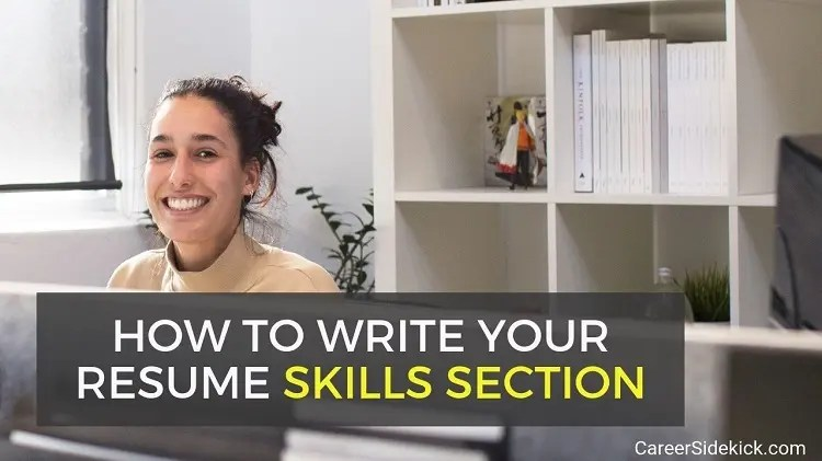 How to Write a Resume Skills Section (with Examples) \u2022 Career Sidekick