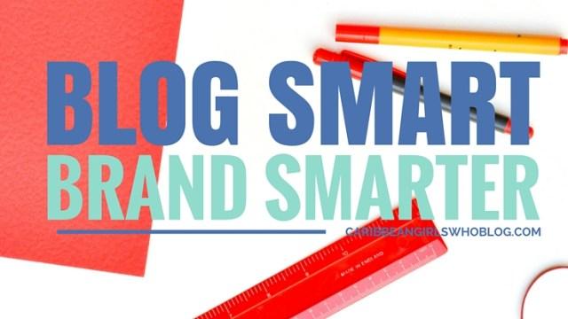 Blog Smart, Brand Smarter