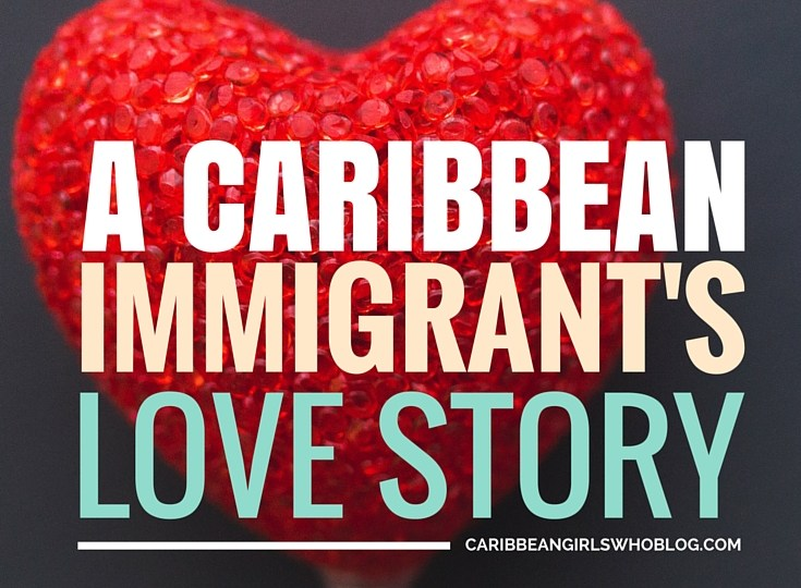 A Caribbean Immigrant's Love Story