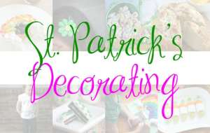 67 Easy Ways to Celebrate St. Patrick's Day with Kids – Decorating