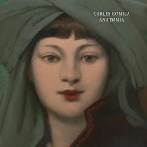 Carles Gomila. Anatømia