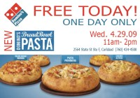 FREE pasta bowl: DOMINO'S in Cbad