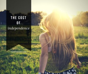 What price independence?