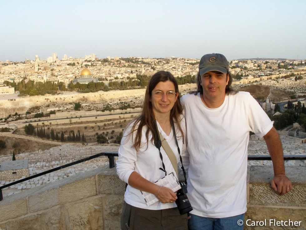 Carol & Bryan overlooking Jerusalem from the Mount of Olives