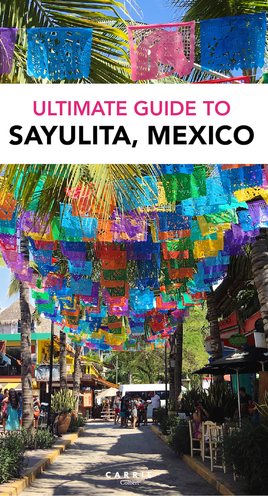 Vallarta Nayarit Mexico Sayulita The Ultimate Guide To A Weekend In Sayulita Mexico Carrie Colbert