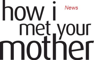 How I Met Your Mother News
