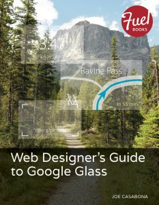 The Web Designer's Guide to Google Glass